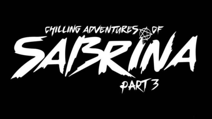 تاریخ پخش فصل سوم Chilling Adventures of Sabrina اعلام شد